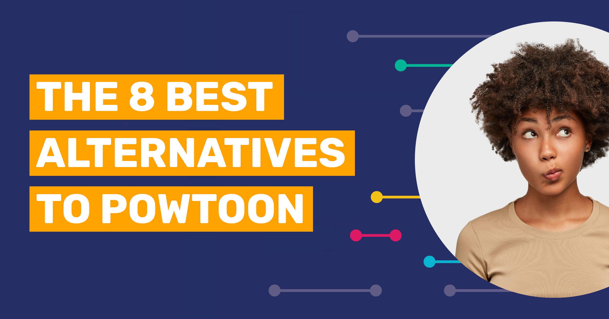 8 alternatives to powtoon