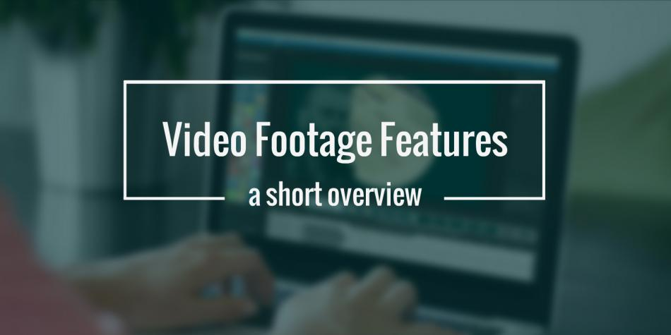 video-footage-features-a-short-overview-moovly