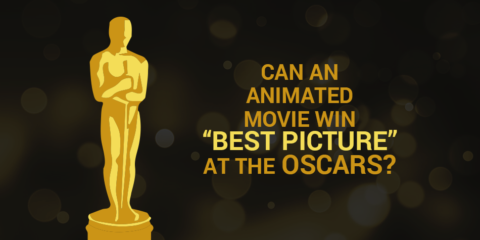 Can an animated movie win best picture at the oscars-- Moovly