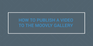 How-to-Publish-to-Moovly