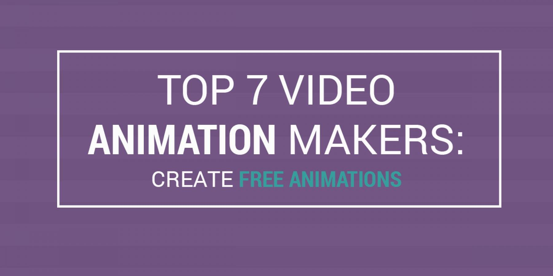 Top 7 Video Animation Makers- Create Free Animations Featured
