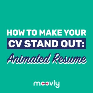 How to make your CV stand out: Animated Resume